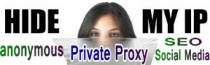 Private proxy - hide my IP address
