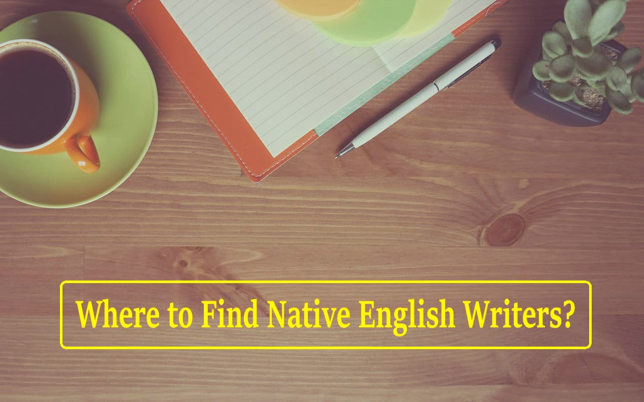 Where to Find Native English Writers