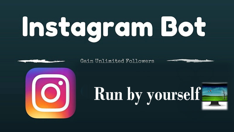 Instagram bots run on your PC