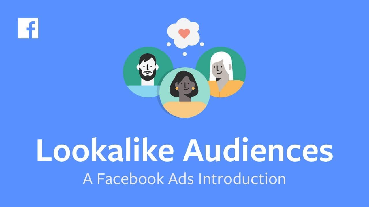 Facebook 101: Creating Lookalike Audiences