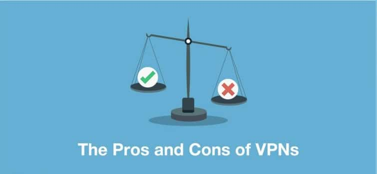 Pros and Cons of using a VPN