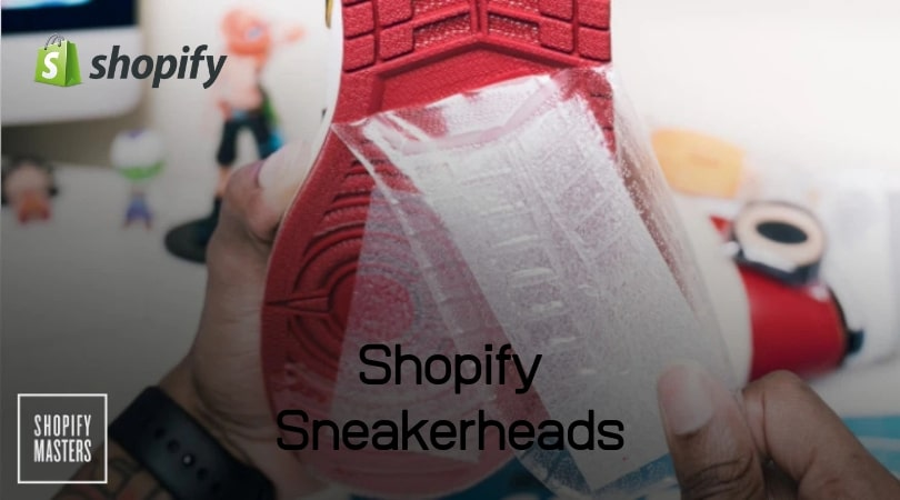 Shopify for Sneakerheads
