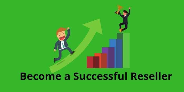 how to become a successful reseller