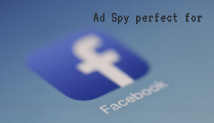 The Perfect Facebook Ad Spy Tools for 2021