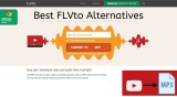 Best FLVto Alternatives in 2020 – Sites Like FLVto