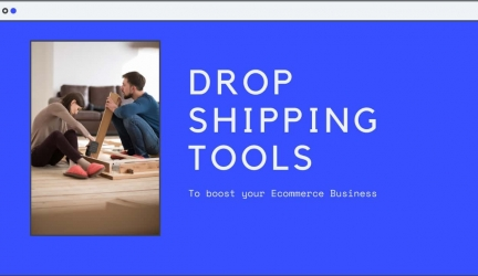 Best 12 Drop Shipping Tools to boost your Business