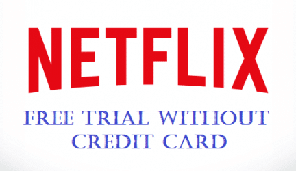Netflix Without Credit Card is Possible