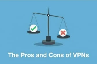 Pros and Cons of VPN: Everything You Need to Know About VPN