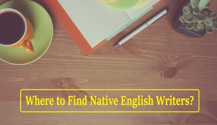 4 Best Freelance Platforms To Find Native English Writers